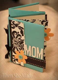 Then she made...: A Mother's Day Gift Idea