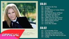 Barbra Streisand - Partners (Deluxe Edition) (2014) Full Album.   I found it....can't wait to share!