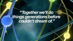 """IBM Watson """"Together we do things generations before couldn´t dream of."""""""