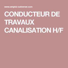 CONDUCTEUR DE TRAVAUX CANALISATION H/F