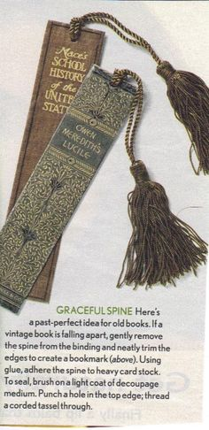 This seems a little disrespectful, but they look neat...How to make book marks from the spines of old books