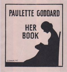 Bookplate for Paulette Goddard designed by her husband Charlie Chaplin