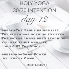 Day 12 of our 30/30 Intention. You inspire us! Keep sharing! #holyyoga #holyyogaministries #theword #intention #prayer #jesus #itsnotabouttheyoga #biblestudy