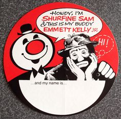 Old Shurfine Sam Emmett Kelly Jr. Name Tag Sticker