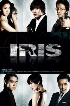 IRIS  Korean Drama If you are a fan of Big Bang(KPOP) I recommend this to you because T.O.P. is in this Drama.