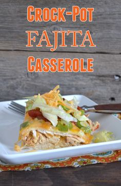 Family Meal - Crock Pot Chicken Fajita Casserole