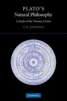 Plato's Natural Philosophy:A Study of the Timaeus-Critias
