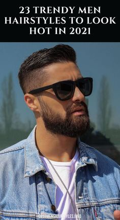 Find out the latest and trendy Men Hairstyles to look HOT in 2021 Great Beards, Latest Mens Fashion, Cool Hairstyles, Men's Hairstyle, Unisex, Amazing Women, Cool Style, That Look, Mens Sunglasses