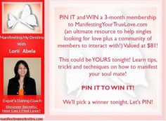 Let the fun begin! This is your chance to win a membership to www.ManifestingYourTrueLove.com tonight March 5, 2012 at 8PM CST
