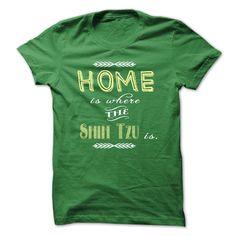 Home is where my Shih Tzu is T Shirt, Hoodie, Sweatshirt