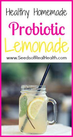 Healthy Homemade Probiotic Lemonade - Seeds Of Real HealthSeeds Of Real Health |