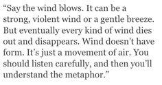 - Haruki Murakami (Kafka on the Shore)//