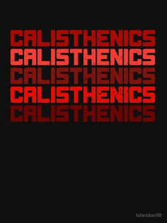 """Calisthenics "" T-Shirt von tshirtdon98 | Redbubble"