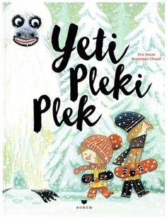 »Yeti Pleki Plek« von Eva Susso & Benjamin Chaud (ill.)