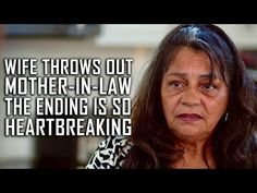 Wife Throws Out Mother-In-Law, The Ending Is Heartbreaking - Dhar Mann Get A Girlfriend, Ex Boyfriend, Get Her Back, I Appreciate You, Mother In Law, Motivational Videos, How Do I Get, Ex Girlfriends, You Gave Up
