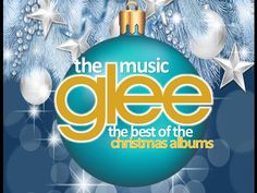 Glee: The Music, The Best of the Christmas Albums - YouTube