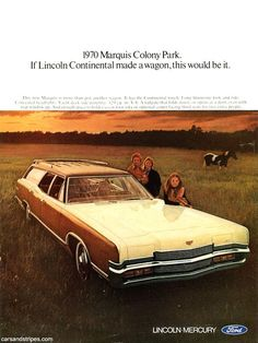 1970 Mercury Marquis Colony Park - If Lincoln Continental made a wagon, this would be it - Original Ad Ford Motor Company, Vintage Cars, Antique Cars, Mercury Marquis, Station Wagon Cars, Edsel Ford, Mercury Cars, Ford Lincoln Mercury, Ford Classic Cars
