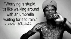 Worrying is stupid
