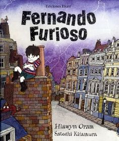 Fernando Furioso. Je l'avoue : ce petit conte en espagnol est l'un de mes grands coups de coeur !