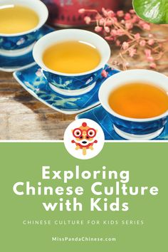 Chinese Culture for Kids Series: Exploring Chinese Culture with Kids - Traditional Culture Tea Culture, Culture Club, Teaching Kids, Kids Learning, Teaching Resources, Teaching Tools, China For Kids, Chinese Celebrations, Geography For Kids