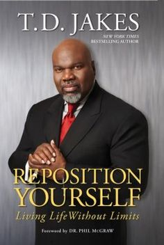 Reposition yourself : living life without limits by T.D. Jakes.  Click the cover image to check out or request the Douglass Branch bestsellers and classics kindle.