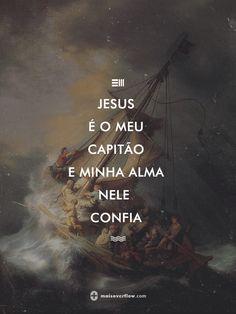 Ⅲ☰ Jesus é o meu capitão e minha alma nele confia.  - hillsong united // captain                                                                                                                                                                                 Mais