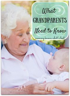 It can be a blessing for grandparents to be a part of their grandchildren's lives. Here is what grandparents need to know when they are caring for our kids.