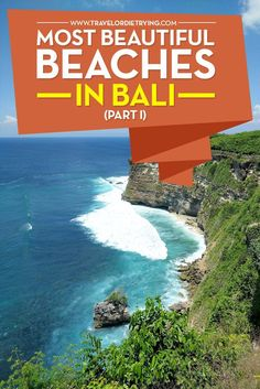 Most Beautiful Beaches In Bali You Didn't Know You Should Visit (Part I)