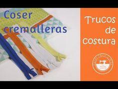 Truco de costura: coser cremalleras, cierres o zíppers - YouTube