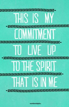 LIVE UP TO THE SPIRIT IN YOU