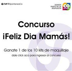 Concurso ¡Feliz Dia Mamás!, participa en la rifa de 1 de los 10 Kits de maquillaje. No te quedes sin el tuyo. Ingresa a este link si quieres participar desde tu celular.   http://www.spontanea.co/#!concurso-madres/c1bf1