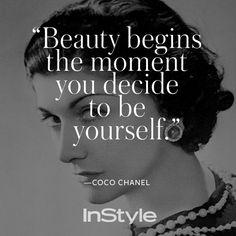 Check out our 9 favorite beauty quotes of all time.