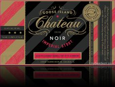 mybeerbuzz.com - Bringing Good Beers & Good People Together...: Goose Island Adding Chateau Noir Imperial Stout Bo...