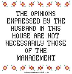 PDF for x-stitch: The opinions expressed by the husband in this house are not necessarily those of the management