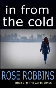 In From the Cold (The Carlin Series Book 1) by Rose Robbins http://www.amazon.com/dp/B00FO6Q6DK/ref=cm_sw_r_pi_dp_ywVEwb1D9MYWF