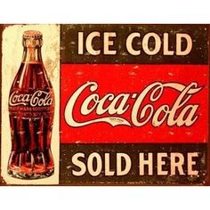 vintage coca cola sign - I wish I hadn't left this I'm my old house when it sold :(