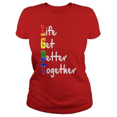 LGBT SHIRT t-shirt #gift #ideas #Popular #Everything #Videos #Shop #Animals #pets #Architecture #Art #Cars #motorcycles #Celebrities #DIY #crafts #Design #Education #Entertainment #Food #drink #Gardening #Geek #Hair #beauty #Health #fitness #History #Holidays #events #Home decor #Humor #Illustrations #posters #Kids #parenting #Men #Outdoors #Photography #Products #Quotes #Science #nature #Sports #Tattoos #Technology #Travel #Weddings #Women