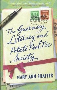 The Guernsey Literary and Potato Peel Pie Society (May 10th)