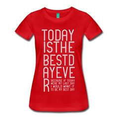Today is the best day ever - because if today were my last day I would want it to be my best day! #wearyourreminders
