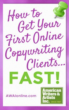 How to Get Your First Online Copywriting Clients... Fast