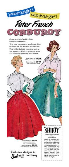 1957 Peter French Corduroy ad, 1957. #vintage #1950s #fashion #skirts