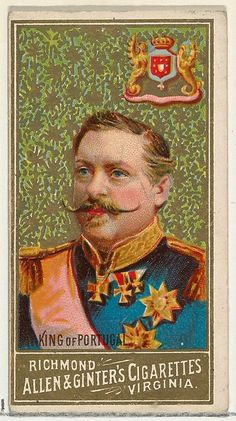 "King of Portugal, from the ""World's Sovereigns"" series (N34), for Allen & Ginter Cigarettes, c1889."