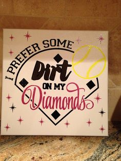 "Items similar to Softball x canvas ""I prefer dirt in my diamonds"" on Etsy Softball Party, Softball Crafts, Softball Coach, Softball Quotes, Softball Shirts, Softball Pictures, Softball Mom, Softball Players, Fastpitch Softball"