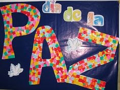 Día de la Paz 2011-12  Infantil  4 años Juan Xxiii, English Lessons, Symbols, Ideas, Murals, Manualidades, September, Blue Prints