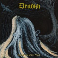 Drudkh - Eternal Turn Of The Wheel (Season Of Mist)