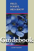 Field, Forest, Hedgerow: A hiker's wildflower guide for Prince Edward County, by Court Noxon. Prince Edward, Guide Book, Native Plants, Wildflowers, Ontario, Authors, Backyard, Gardening, Patio