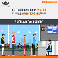 Vision Aviation Academy - Get Your Dream Job In Aviation. Get Training for Airline, Airport, Hotel,Travel & Tourism With 100% JOB Placement Assistance  Call: 7090226999  #Airline #Hotel #Travel #Airport #cabincrew #FlightAttendant