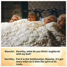Quotes From The Golden Girls Guaranteed To Make Your Day: Dorothy on Mileage and Museums