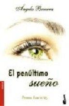 EL PENULTIMO SUEÑO - ANGELA BECERRA,