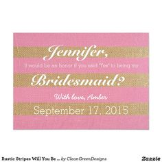 Rustic Stripes Will You Be My Bridesmaid Invite